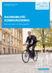 Cover: Broschüre Nahmobilität kommunizieren - Ideen- und Werkezeugkoffer